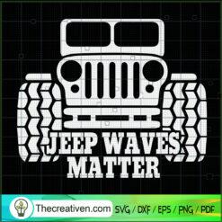 Jeep Waves Matter SVG, Jeep Car SVG, Vehicle SVG
