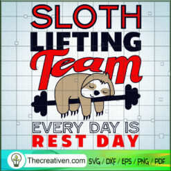 Sloth Lifting Team Every Day Is Rest Day SVG, Sloth SVG, Animals SVG