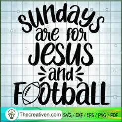 Sundays Are For Jesus And Football SVG, Rugby SVG, Sport SVG