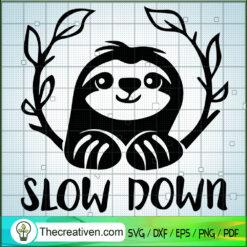 Slow Down SVG, Sloth SVG, Animals SVG