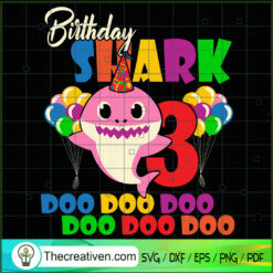 Birthday Shark Doo Doo SVG, 3th Birthday SVG, Baby Shark SVG