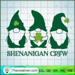 Shenanigan Crew SVG, Gnomes SVG, St.Patrick's Day SVG