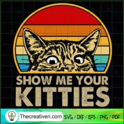 Shot Me Your Kitties Cat SVG, Retro Cat SVG, Pet Lover SVG