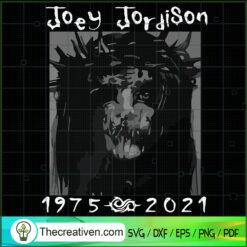 Horror Face Joey Jordison SVG, R.I.P Joey SVG, Rest In Peace SVG