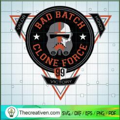 Star Wars The Bad Batch Clone Force SVG, Valor Victory Honor SVG, Star Wars SVG