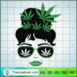 Cannabis Girl SVG, Marijuana Leaf SVG, Cannabis SVG