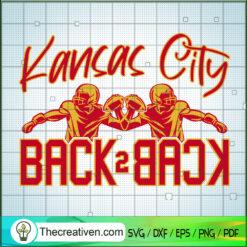 Kansas City Back Two Back SVG, Kansas City SVG, NFL SVG