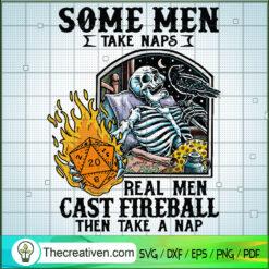 Some Men Take Naps Real Men Cast Fireball Then Take a Nap SVG, Skeleton SVG, Halloween SVG
