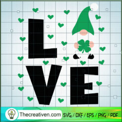 Love Gnomes SVG, Gnomes SVG, St.Patrick's Day SVG