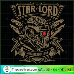 Starlord Smuggler Since 1988 SVG, Starlord Vintage SVG, Guardians of the Galaxy SVG