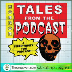 Horror Tales From The Podcast SVG, A Terrifyingly Fun Podcast SVG, Skull Horror SVG