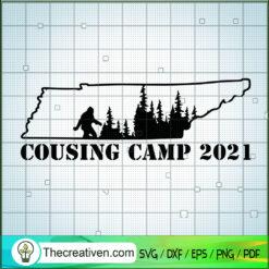 Tennessee Bigfoot Cousins Camp 2021 SVG, The Original Cousin SVG, Cousin Camp SVG