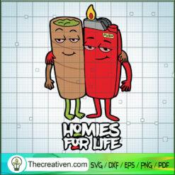 Homies For Life SVG, Lighter SVG, Cannabis SVG