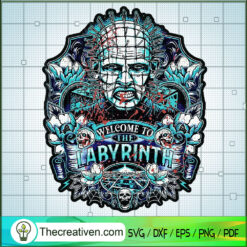 Welcome To The Labyrinth SVG, Pinhead SVG, Horror SVG
