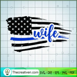 American Wife SVG, USA Flag SVG, Wife SVG, Family SVG