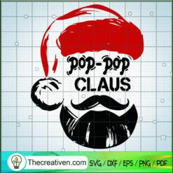 Pop-Pop Claus SVG, Santa Claus SVG, Christmas SVG