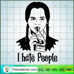 I Hate People SVG, Wednesday Addams SVG, Halloween Girl SVG