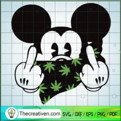 Mickey Cannabis SVG, Disney Mickey SVG, Mickey Middle Finger SVG