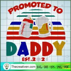 Promoted To Daddy SVG, Daddy Drink Beer SVG, Son Drink Milk SVG