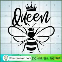 Queen Bee SVG, Queen Crown SVG, Queen SVG