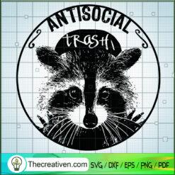 Antisocial Trash SVG, Raccoon Anti Social SVG, Raccoon SVG