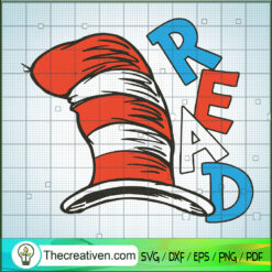 Read Hat Dr Seuss SVG, Dr Seuss Quotes SVG, Dr Seuss SVG