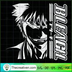 Kurosaki Ichigo SVG, Bleach SVG, Anime Manga SVG