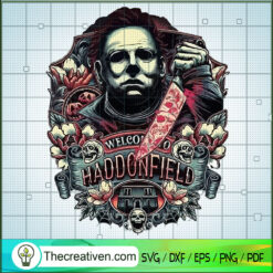 Welcome to Haddonfield SVG, Michael Myers SVG, Halloween SVG