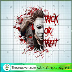 Michael Myers Killer Trick or Treat SVG, Michael Myers SVG, Halloween SVG