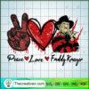 Peace Love Freddy Krueger copy