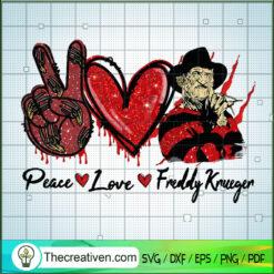 Peace Love Freddy SVG, Freddy Krueger SVG, Halloween SVG