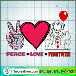 Peace Love Pennywise SVG, Horror Characters SVG, Halloween SVG