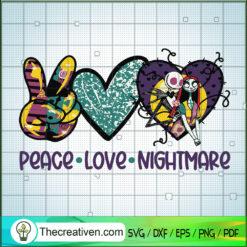 Peace Love Nightmare SVG, Jack Skelington SVG, Halloween SVG